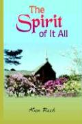 The Spirit of It All