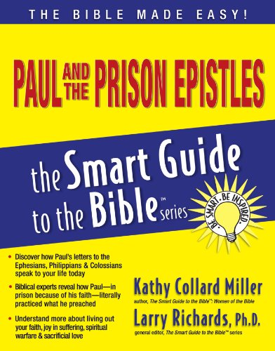 Paul and the Prison Epistles (The Smart Guide to the Bible Series) - Kathy Collard Miller