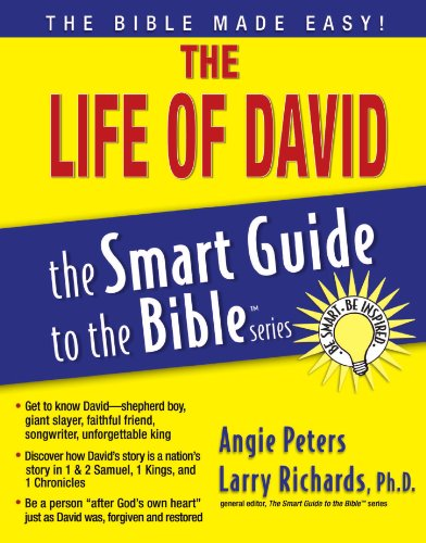 The Life of David (The Smart Guide to the Bible Series) - Angie Peters