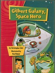 Rigby Gigglers: Student Reader Gilbert Galaxy Space Hero