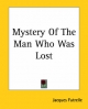 Mystery of the Man Who Was Lost