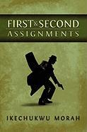 First and Second Assignments
