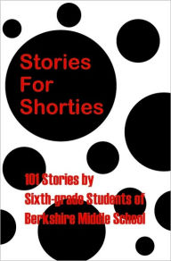 Stories for Shorties