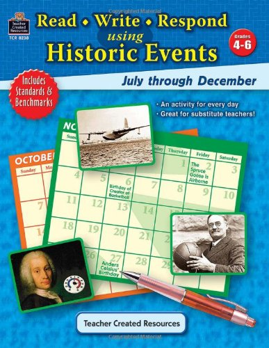 Read-Write-Respond Using Historic Events: July-December - Dianna Buck
