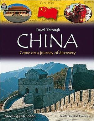 Travel Through China: Come on a Journey of Discovery