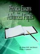 Physics Essays for Advanced Pupils