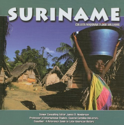 Suriname (South America Today) - Colleen Madonna Flood Williams