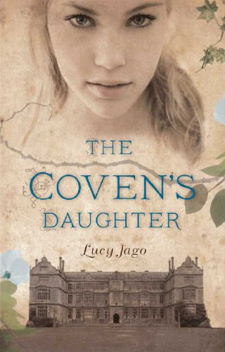 The Coven's Daughter - Lucy Jago