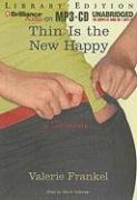 Thin Is the New Happy