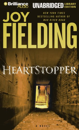 Heartstopper (Brilliance Audio on Compact Disc) - Joy Fielding