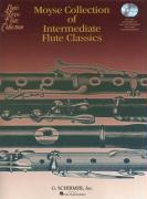 Moyse Collection of Intermediate Flute Classics: 11 Pieces edited by Louis Moyse Flute and Piano