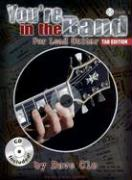 You're in the Band - Tab Edition: Lead Guitar Method Book 1 - Tab Edition