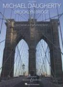Michael Daugherty: Brooklyn Bridge: For Clarinet and Symphonic Band