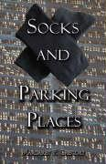 Socks and Parking Places