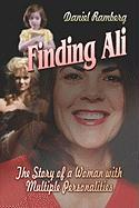 Finding Ali: The Story of a Woman with Multiple Personalities