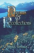 Dreams and Recollections