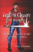 Angus Grady: The Beginning: Enforcer of Allard Island: His Personal Journals