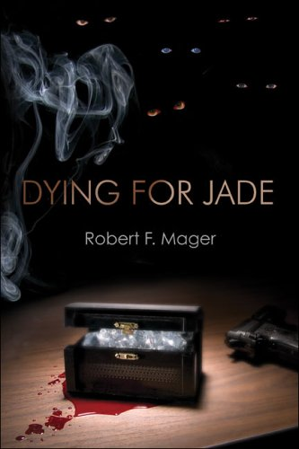Dying for Jade - Robert F. Mager