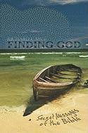 Finding God: Secret Messages of the Bible