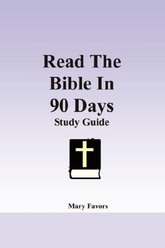 Read The Bible In 90 Days - Mary Favors