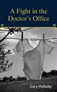 A Fight in the Doctor's Office