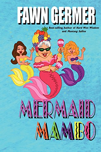 Mermaid Mambo - Fawn Germer