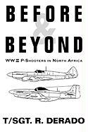 Before & Beyond: WW II P-Shooters in North Africa