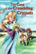 The Case of the Crumbling Crystals