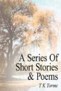 A Series of Short Stories and Poems
