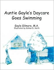 Auntie Gayle's Daycare Goes Swimming