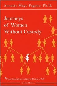 Journeys of Women Without Custody: From Ambivalence to Renewed Sense of Self (Expanded Edition)