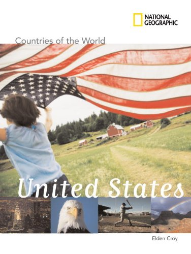 National Geographic Countries of the World: United States - Elden Croy