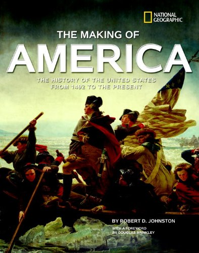 The Making of America: The History of the United States from 1492 to the Present - Robert D. Johnston