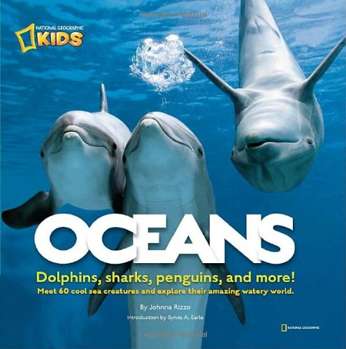 Oceans: Dolphins, sharks, penguins, and more! - Johnna Rizzo