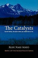 The Catalysts: Sacred Valleys, the Place You Would Love to Live