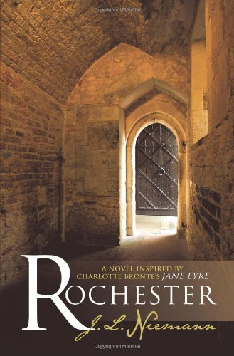 Rochester: A Novel Inspired by Charlotte Bronte's
