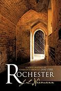 "Rochester: A Novel Inspired by Charlotte Bronte's ""Jane Eyre"""