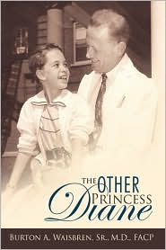 The Other Princess Diane: A Story of Valiant Perseverance Against Medical Odds