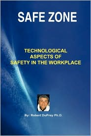 Safe Zone: Technological Aspects of Safety in the Workplace