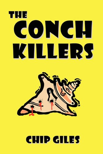 The Conch Killers - Giles Chip Giles