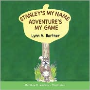 Stanley's My Name Adventure's My Game