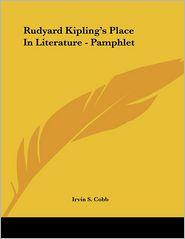 Rudyard Kipling's Place in Literature - Pamphlet
