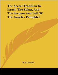 The Secret Tradition in Israel, the Zohar, and the Serpent and Fall of the Angels - Pamphlet