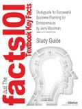 Studyguide for Successful Business Planning for Entrepreneurs by Jerry Moorman, ISBN 9780538439213