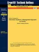 Outlines & Highlights for Information Systems: A Management Approach by Gordon, ISBN: 047127318x