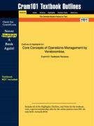 Outlines & Highlights for Core Concepts of Operations Management by Vonderembse, ISBN: 0471466042