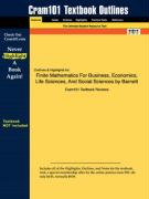 Outlines & Highlights for Finite Mathematics for Business, Economics, Life Sciences, and Social Sciences by Barnett ISBN: 0131139622