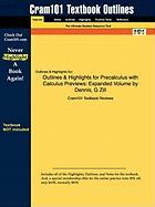 Outlines & Highlights for Precalculus with Calculus Previews: Expanded Volume by Dennis, G Zill, ISBN: 9780763766313