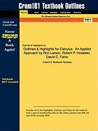 Outlines & Highlights for Calculus: An Applied Approach by Ron Larson, Robert P. Hostetler, David C. Falvo, ISBN: 9780618547180