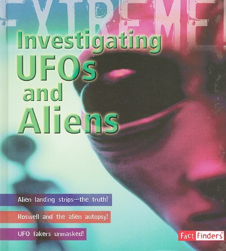 Investigating UFOs and Aliens (Extreme Adventures!) - Paul Mason